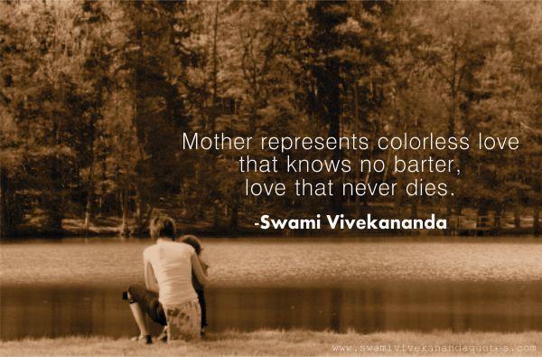 Swami Vivekananda love quotes for mother