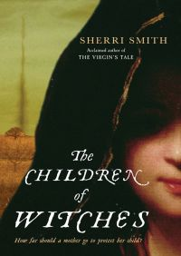 The Children of Witches By Sherri Smith