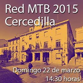 La Red MTB 2015 será en Cercedilla, el domingo 22 de marzo