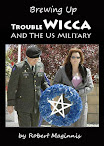 Brewing Up Trouble Wicca And The US Military