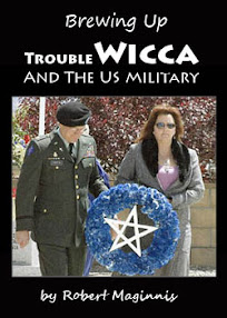 Cover of Robert Maginnis's Book Brewing Up Trouble Wicca And The US Military