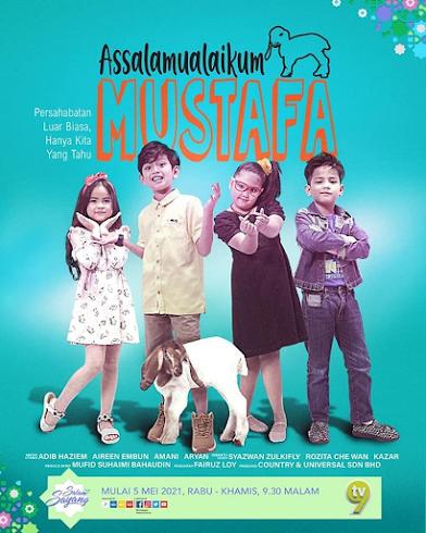Drama Assalamualaikum Mustafa,