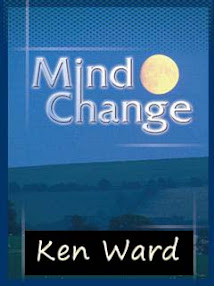 Cover of Ken Ward's Book Mind Change Techniques To Keep The Change