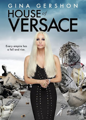 House of Versace (2013) BluRay 720p HD Watch Online, Download Full Movie For Free