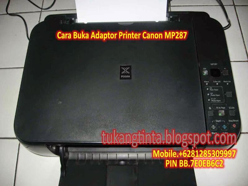 Http Tukangtinta Blogspot Com 2014 08 Cara Buka Adaptor Printer