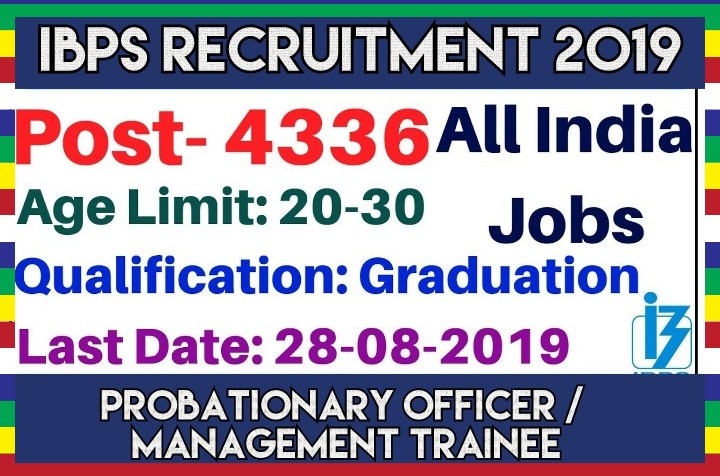 IBPS Recruitment 4336 Probationary Officer Management Trainee posts