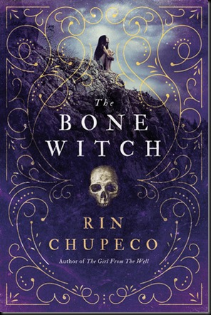 The Bone Witch  (The Bone Witch #1)