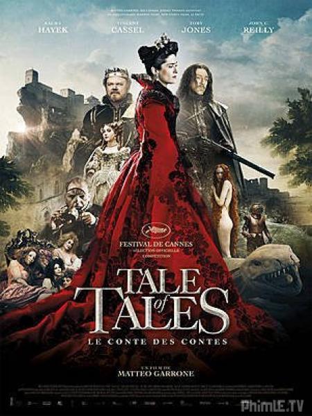 Phim Huyền Thoại Cổ Tích - Tale Of Tales - VietSub
