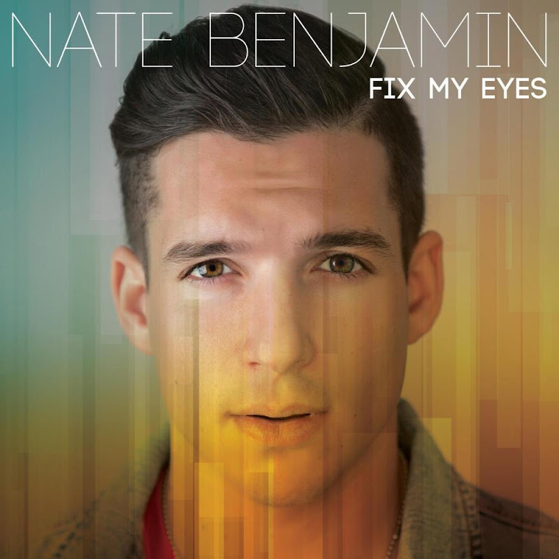 nate benjamin - fix my eyes