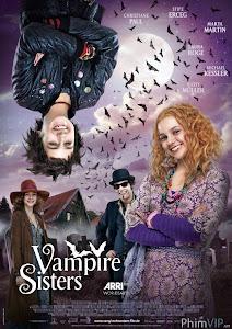 Chị Em Ma Cà Rồng - Vampire Sisters poster