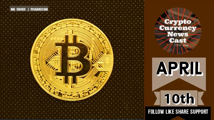 Crypto News Cast April 10th 2021 ?