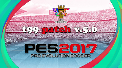 PES 2017 t99 patch v.5.0 Live Update