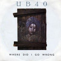 UB40 - Where Did I Go Wrong (Single)