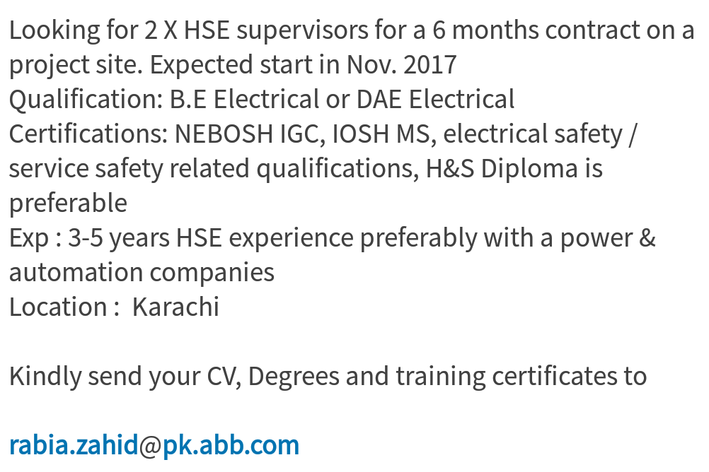 Exp 3 5 Years HSE Experience Preferably With A Power Automation Companies Location Karachi Kindly Send Your CV Degrees And Training Certificates