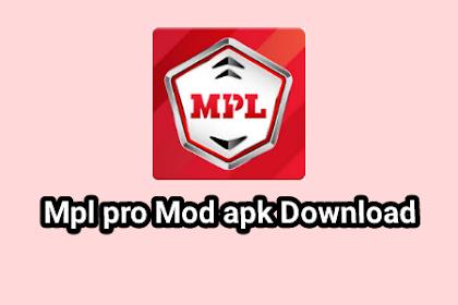 Mpl Pro mod apk free Download Earn unlimited money