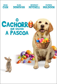 O Cachorro que Salvou a Páscoa Poster