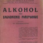 """Jan Niewodniczański """"Alkohol jako zagadnienie państwowe"""", Księgarnia Gebethner i Wolff, Warszawa 1923.jpg"""