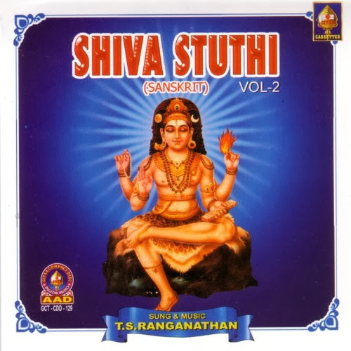 Shiva Stuthi Vol-2 By T.S.Ranganathan Devotional Album MP3 Songs