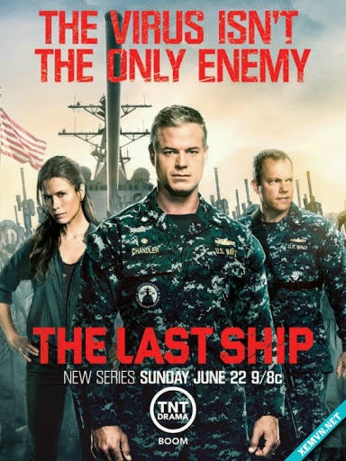 Chiến Hạm Cuối Cùng - The Last Ship Season 1