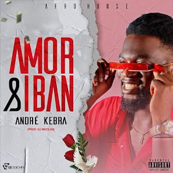 André Kebra - Amor & Ibam (Afro House) [Prod. Dj Nicolas]