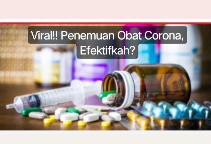 Viral!!! Klaim Penemuan Obat Corona, Efektifkah?