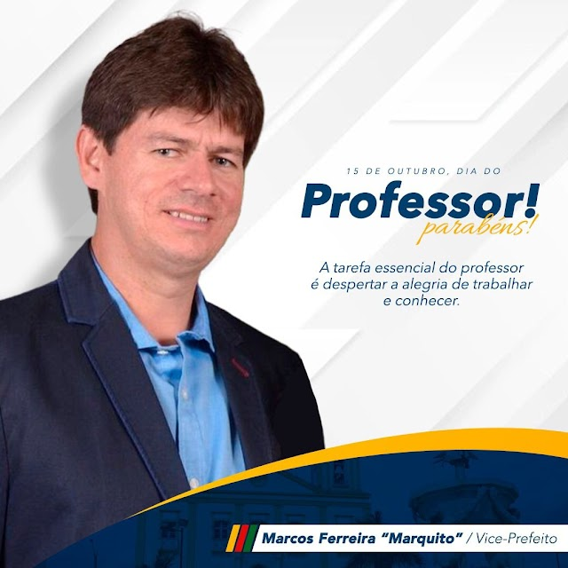 VICE-PREFEITO MARQUITO FERREIRA PARABENIZA TODOS OS PROFESSORES BONCONSELHENSES