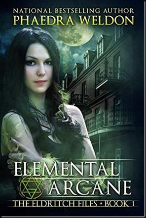 Elemental Arcane  (The Eldritch Files #1)