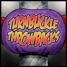 Turnbuckle Throwbacks