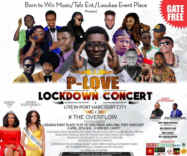 EVENT: P-LOVE LOCKDOWN CONCERT Live In PORT HARCOURT #THEOVERFLOW