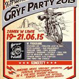 Gryf Party Zamek w Liwie 19-21.06.2015