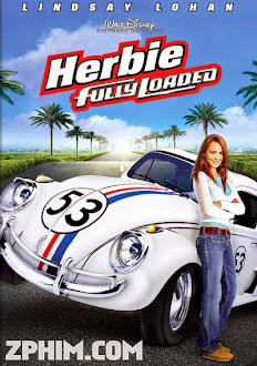 Herbie Nổi Loạn - Herbie Fully Loaded (2005) Poster