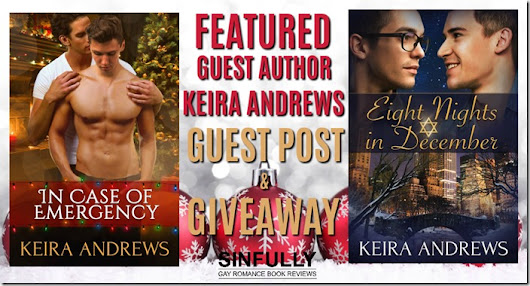 Featured Guest Author: In Case of Emergency and Eight Nights in December by Keira Andrews with Giveaway