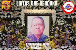 Keluarga Besar Media Lintas One Berduka dan Mengucapkan Innailahi Wainnailaihi Rojiun Atas Meninggalnya Wartawan Senior Kardiansyah Noor