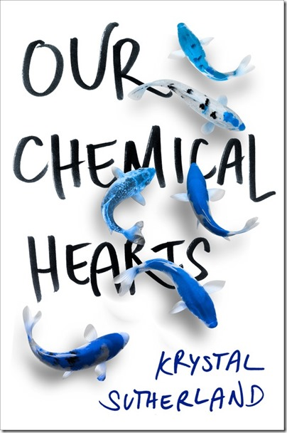 9780399546563_Our_Chemical_Hearts