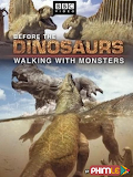 Phim Walking with Monsters Life Before Dinosaurs - Walking with Monsters Life Before Dinosaurs (2005)