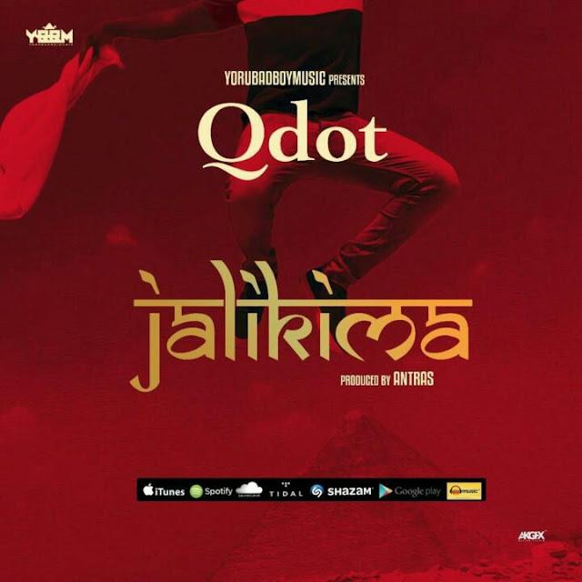 [Music] Qdot - Jalikima | @qdot_alagbe