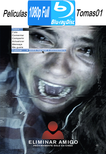 Eliminar Amigo (Unfriended) (2015) BRRipFull 1080p