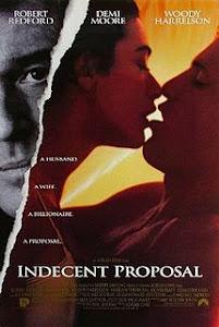 Lời Đề Nghị Khiếm Nhã 18+ - Indecent Proposal 18+ poster