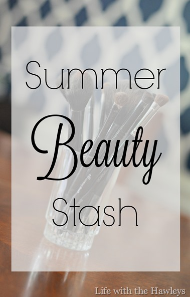 Summer Beauty Stash