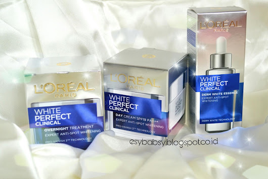 Review: L'Oreal Paris White Perfect Clinical Derm White Essence, Day Cream, dan Overnight Treatment (*)