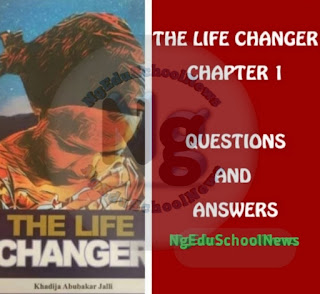 jamb 2021 novel, the life changer summary likely questions answers, the life changer by khadija abubakar, the life changer jamb novel, life changer by khadija abubakar, the life changer by khadija abubakar jalli, the life changer by khadija abubakar pdf download, the life changer jamb novel pdf download, khadija abubakar jalli, the life changer by khadija abubakar pdf