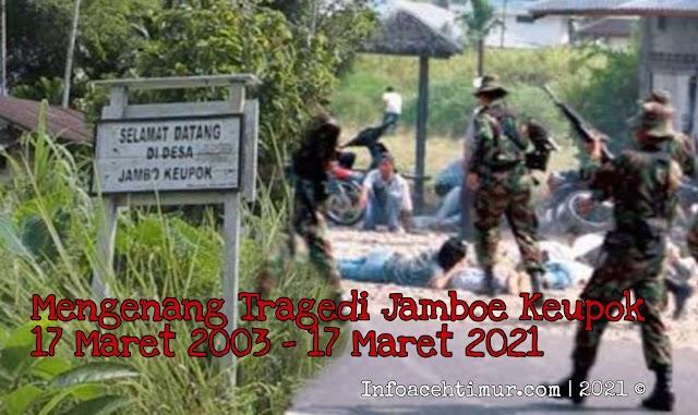 Mengenang Tragedi Jamboe Keupok 17 Maret 2003 (part 2)