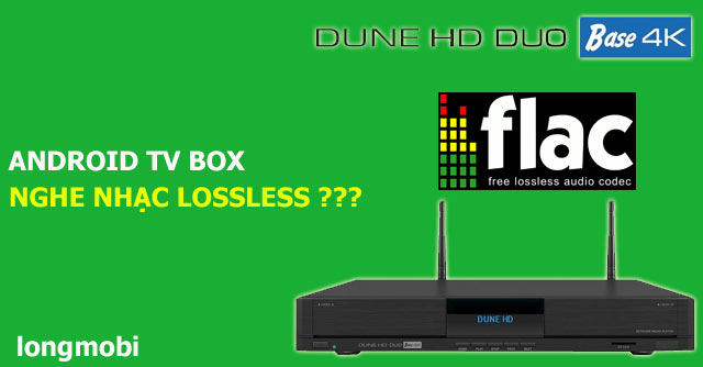 nghe nhac lossless tren android box