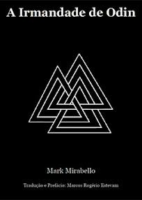 Cover of Mark Mirabello's Book A Irmandade de Odin In Portuguese