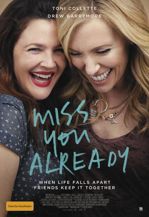 Tình Bạn Qua Thời Gian - Miss You Already (2015)
