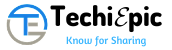 TechiEpic - Know for Sharing