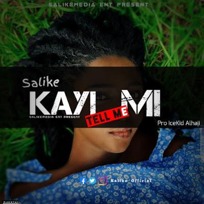 Salike – Kayi-Mi (Tell me)