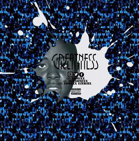 MUSIC: GREATNESS    SONEXX