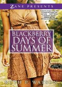 Blackberry Days of Summer By Ruth P. Watson