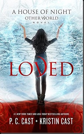Loved  (House of Night Other World #1) Cast